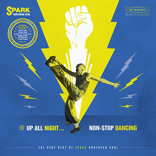 Various Artists (Spark Records) - Up All Night - Non-Stop Dancing: The Very  Best of Spark Northern Soul