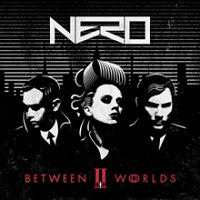 Nero - Between II Worlds | Banquet Records