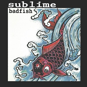 Sublime Badfish Ep Rsd Banquet Records