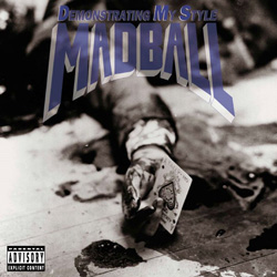 Madball Demonstrating My Style Banquet Records