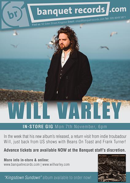 Banquet Records Will Varley Monday 7th November At