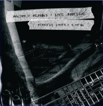 Hundred Reasons - Live Bootleg | Banquet Records