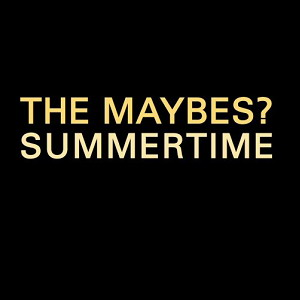 maybessummertime.png